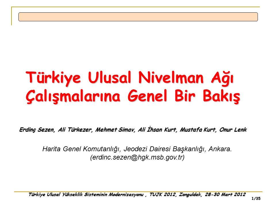 Türkiye Ulusal Nivelman Ağı Çalışmalarına Genel Bir Bakış