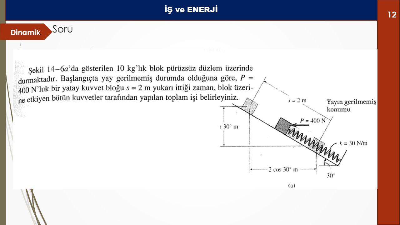 İŞ ve ENERJİ Soru Dinamik