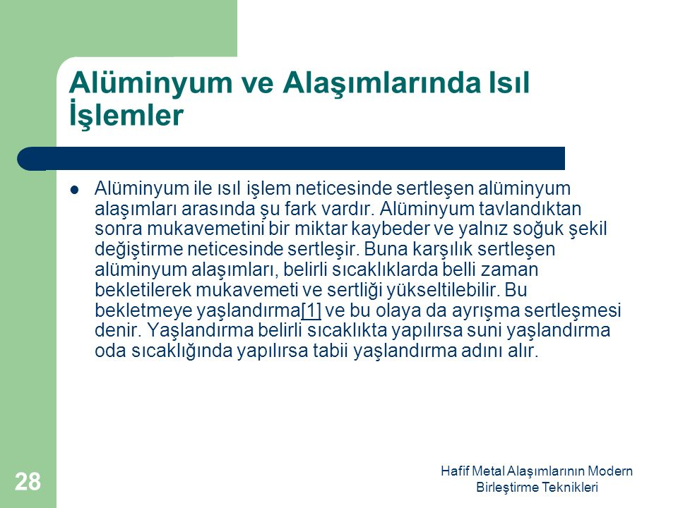 Alüminyum ve Alaşımlarında Isıl İşlemler