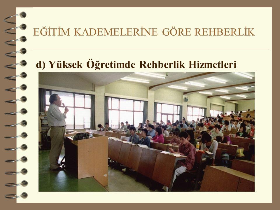 EĞİTİM KADEMELERİNE GÖRE REHBERLİK