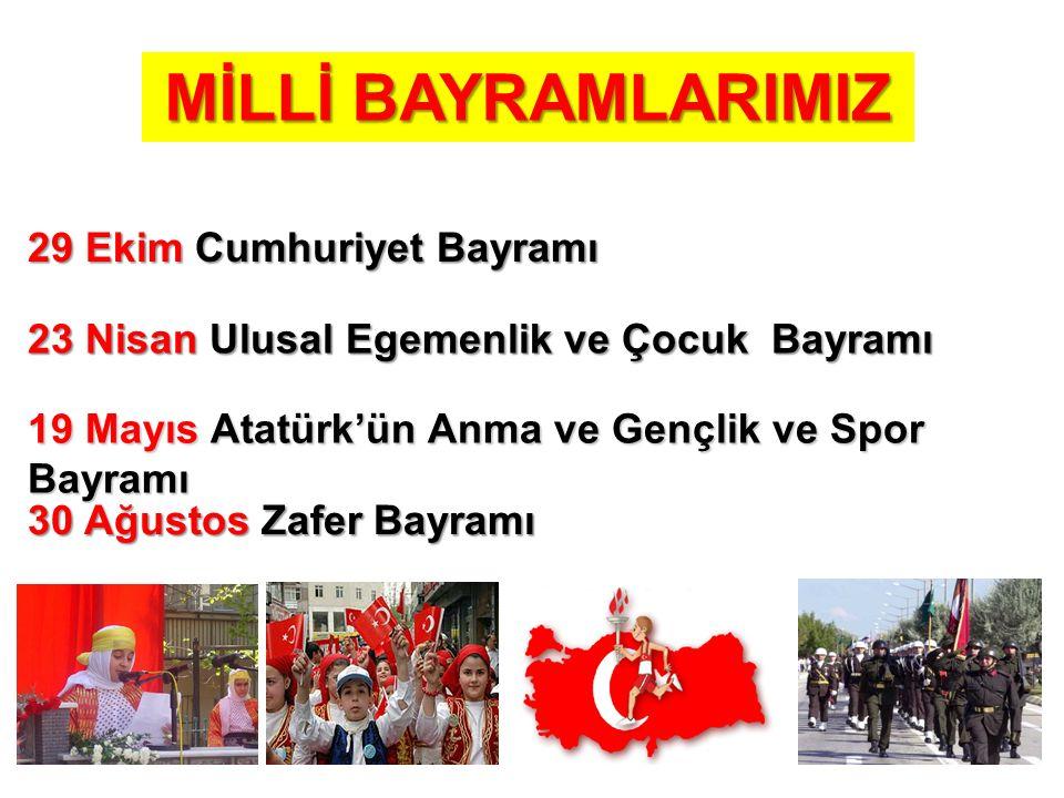 MİLLİ BAYRAMLARIMIZ 29 Ekim Cumhuriyet Bayramı