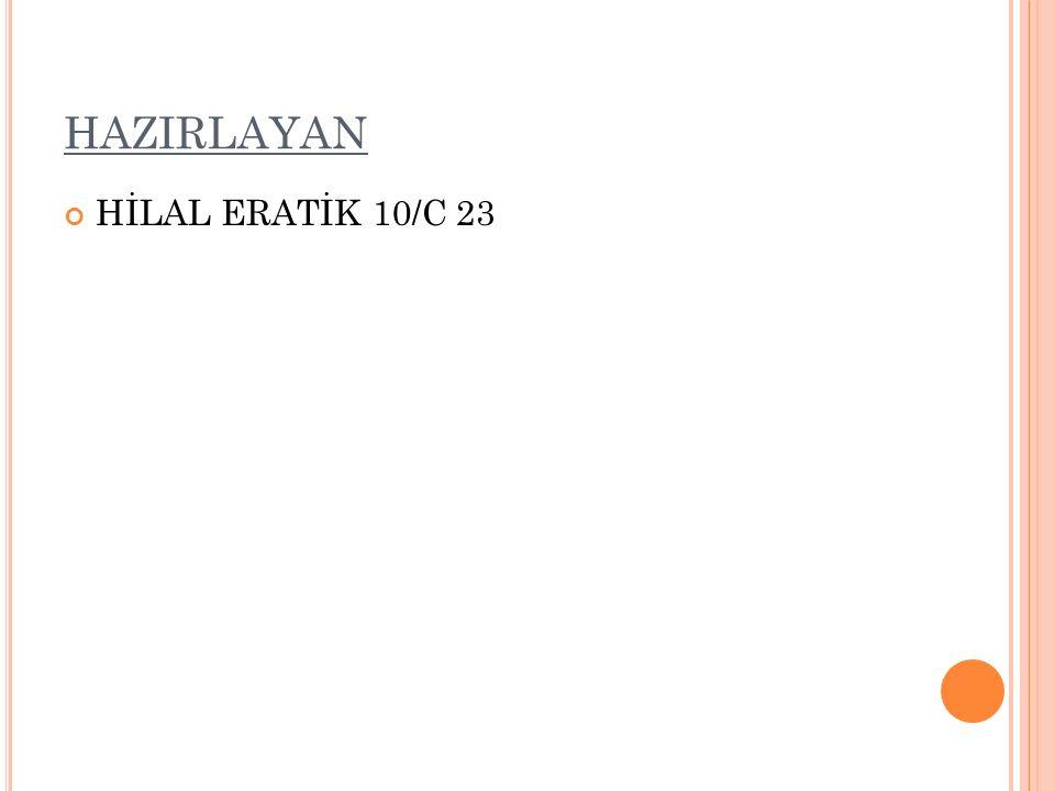 HAZIRLAYAN HİLAL ERATİK 10/C 23
