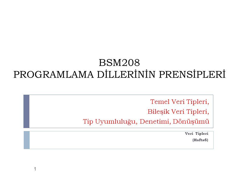 BSM208 PROGRAMLAMA DİLLERİNİN PRENSİPLERİ
