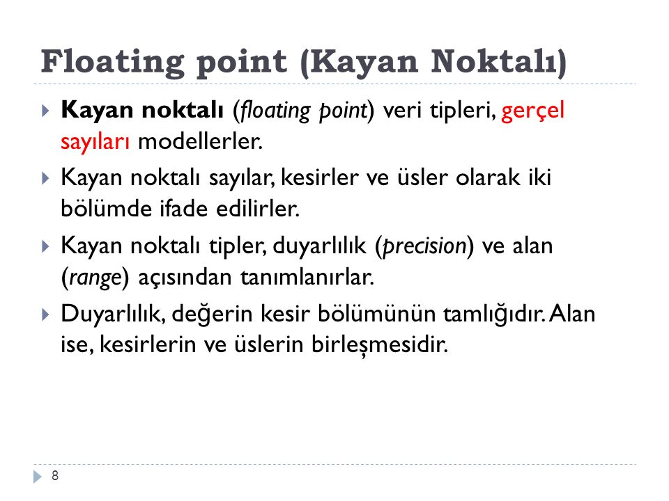 Floating point (Kayan Noktalı)