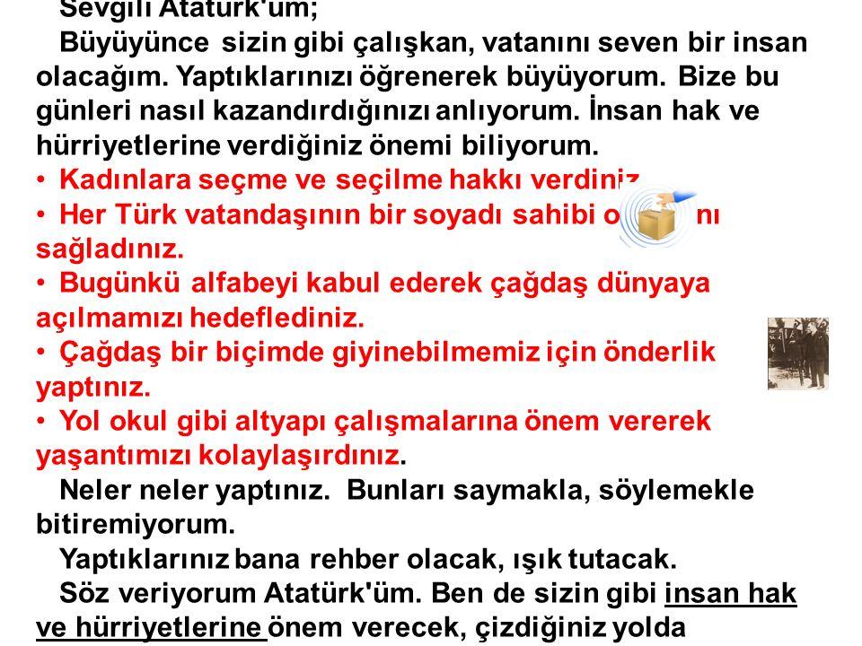 Sevgili Atatürk üm;
