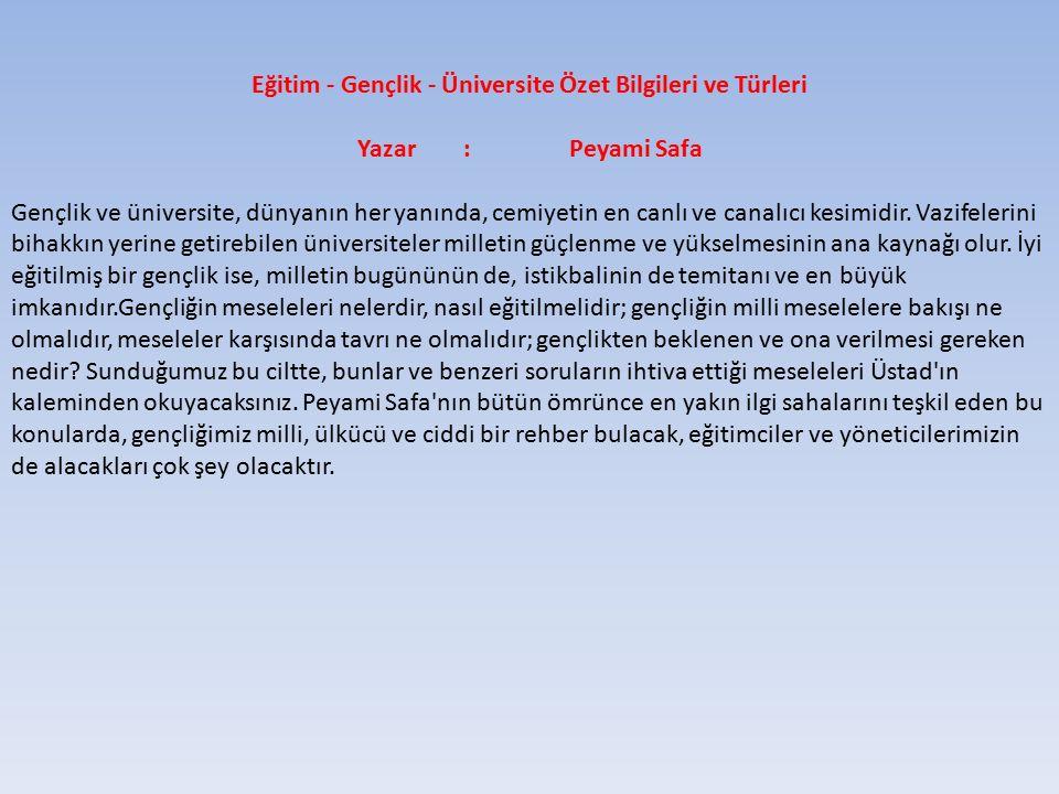 Eğitim - Gençlik - Üniversite Özet Bilgileri ve Türleri