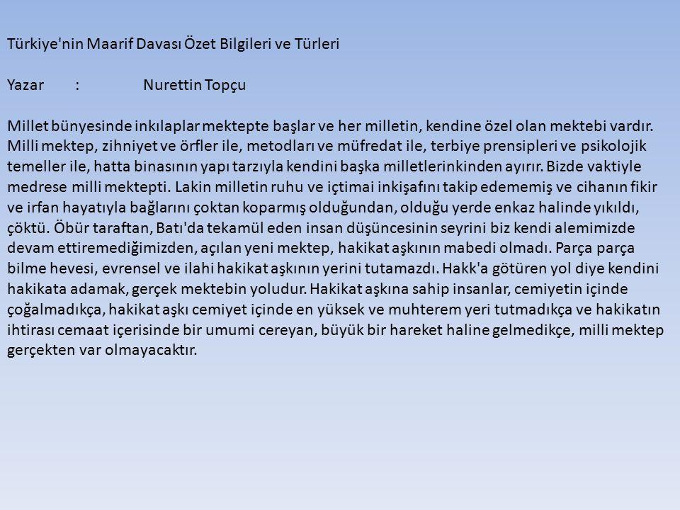 Türkiye nin Maarif Davası Özet Bilgileri ve Türleri