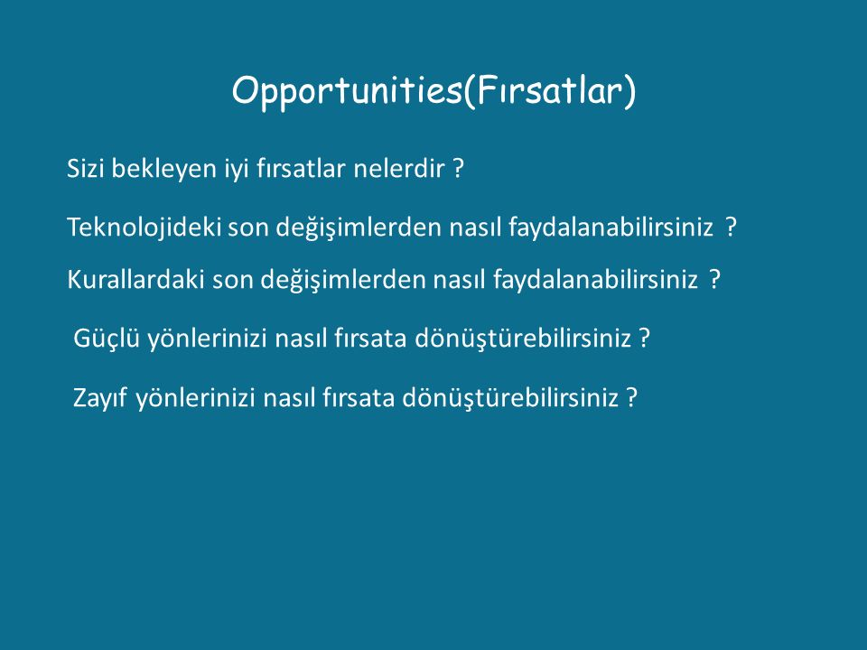 Opportunities(Fırsatlar)