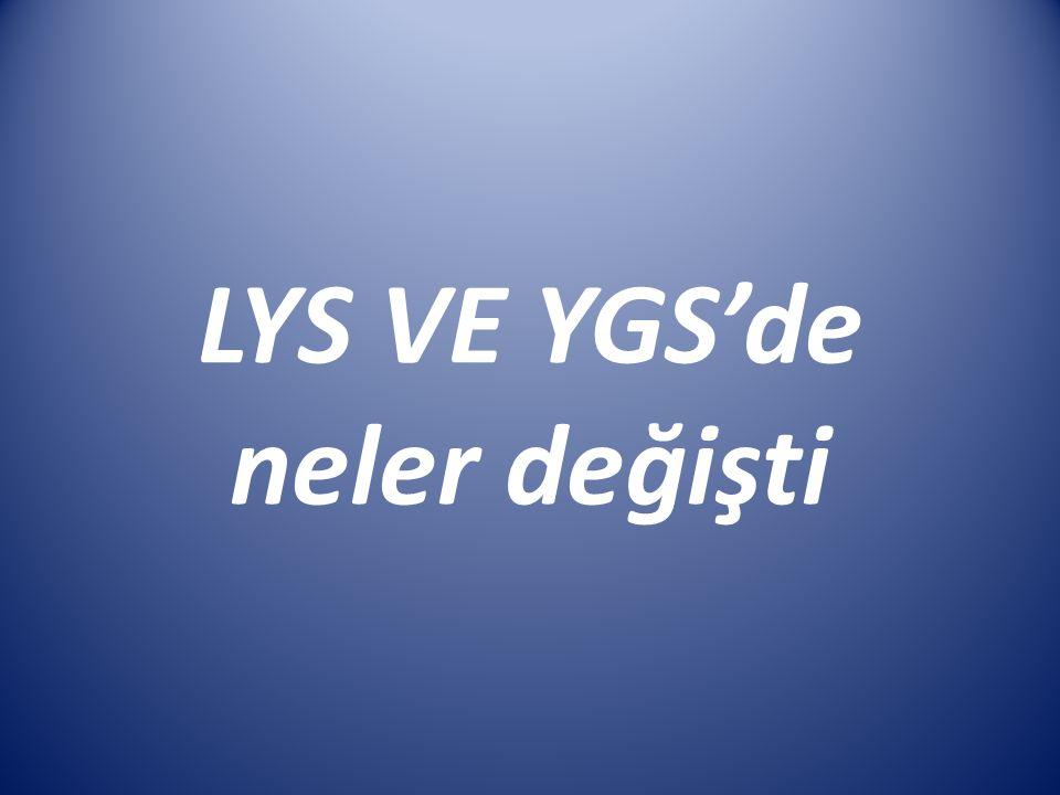 LYS VE YGS'de neler değişti