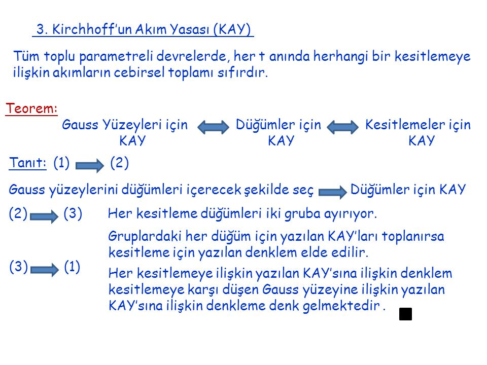 3. Kirchhoff'un Akım Yasası (KAY)