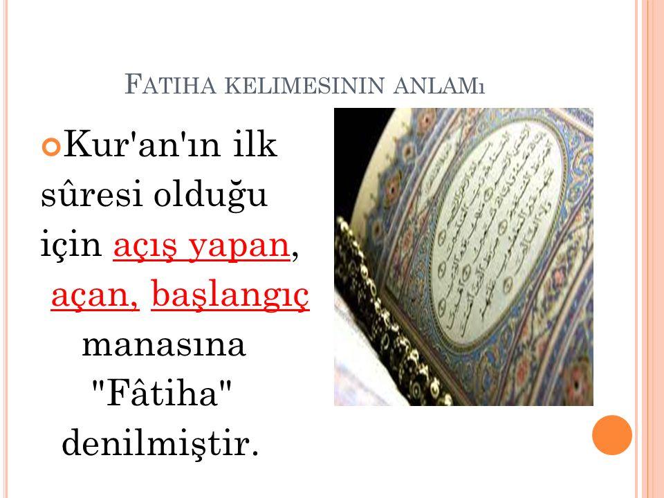 Fatiha kelimesinin anlamı