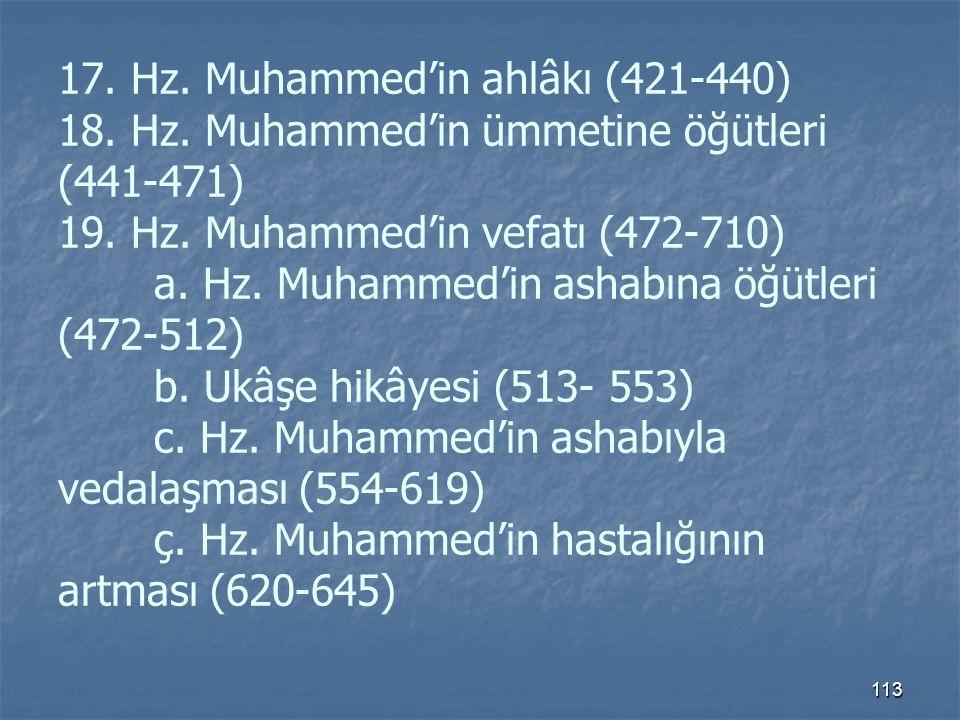 17. Hz. Muhammed'in ahlâkı (421-440) 18. Hz