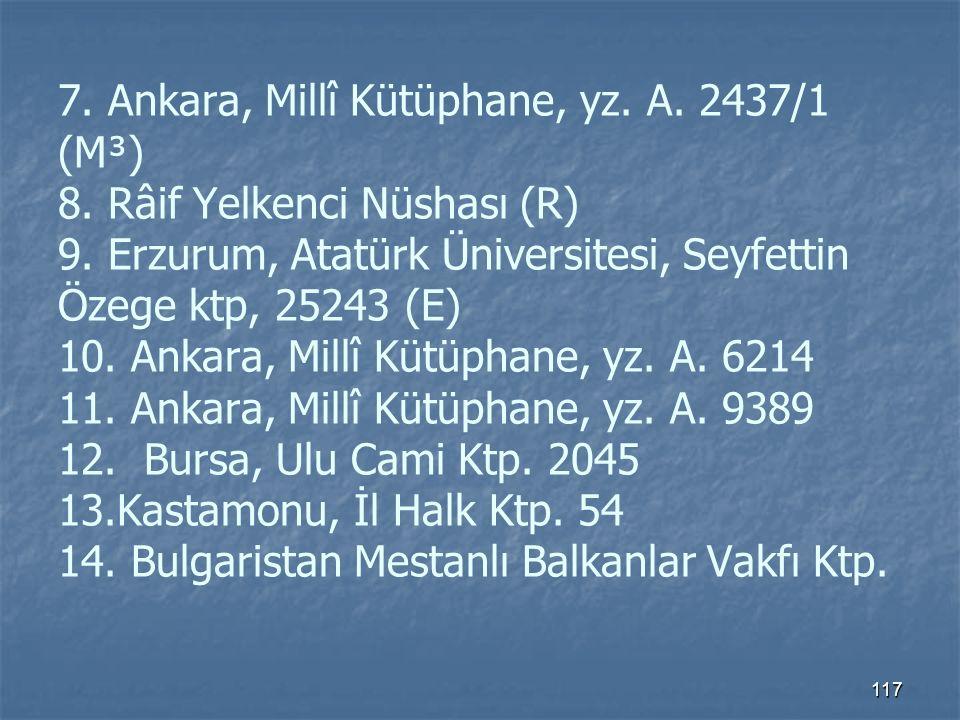 7. Ankara, Millî Kütüphane, yz. A. 2437/1 (M³) 8