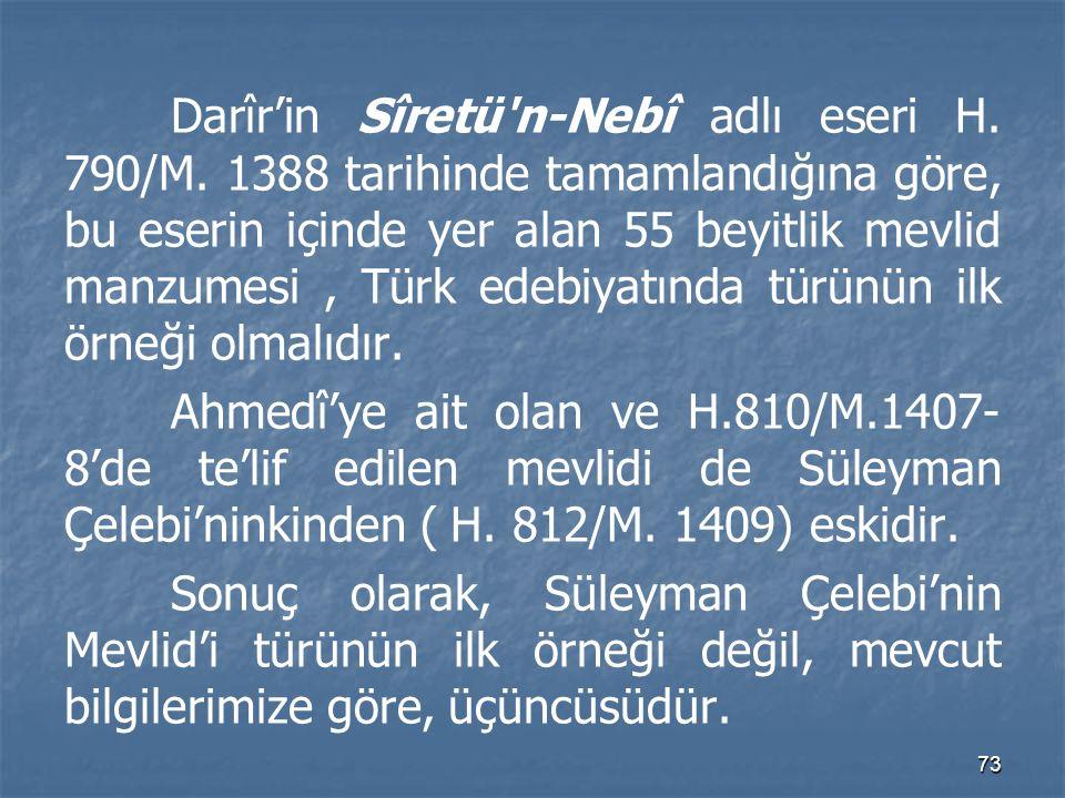 Darîr'in Sîretü n-Nebî adlı eseri H. 790/M