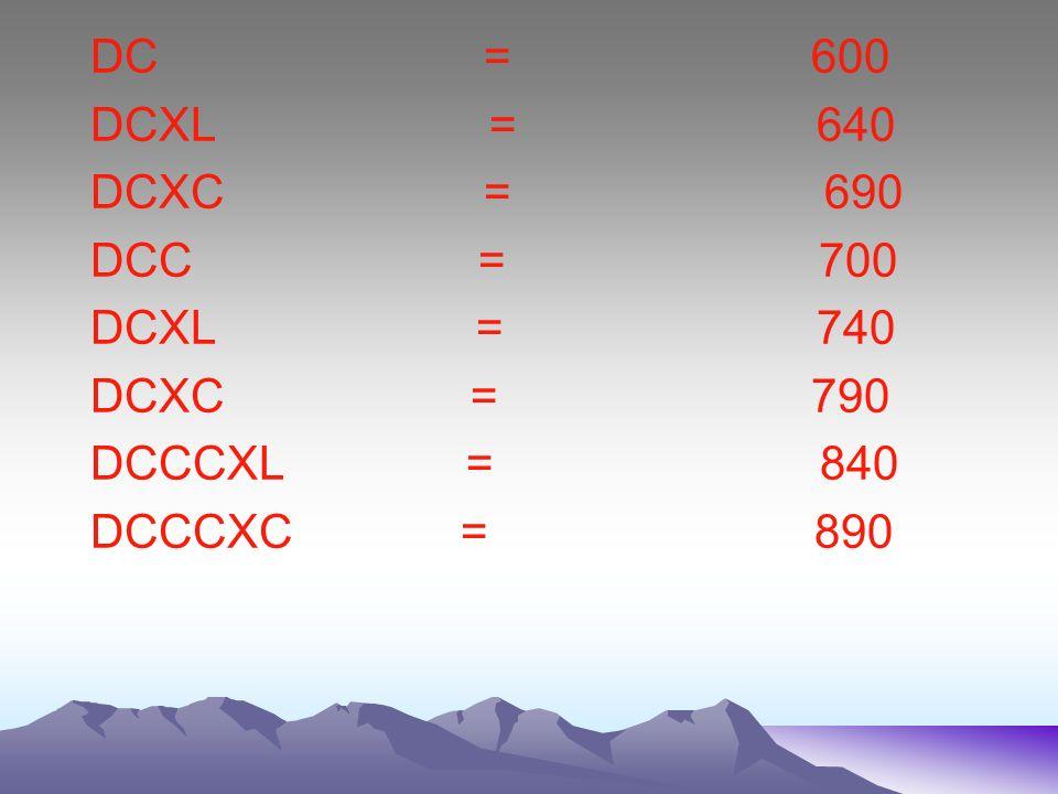DC = 600 DCXL = 640.