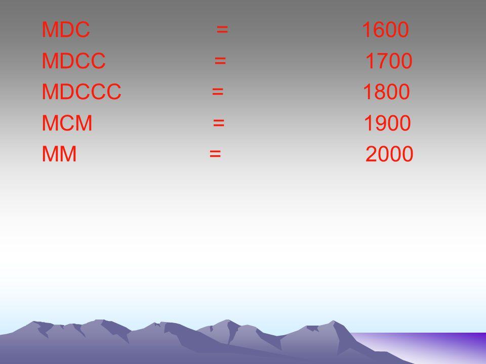 MDC = 1600 MDCC = 1700.