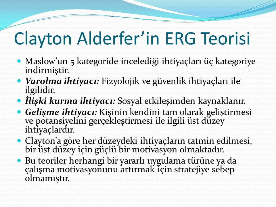 Clayton Alderfer'in ERG Teorisi