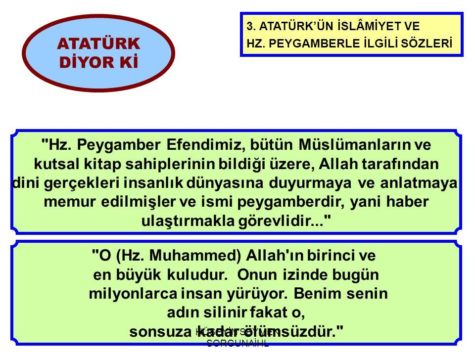 Hz. Peygamber Efendimiz, bütün Müslümanların ve