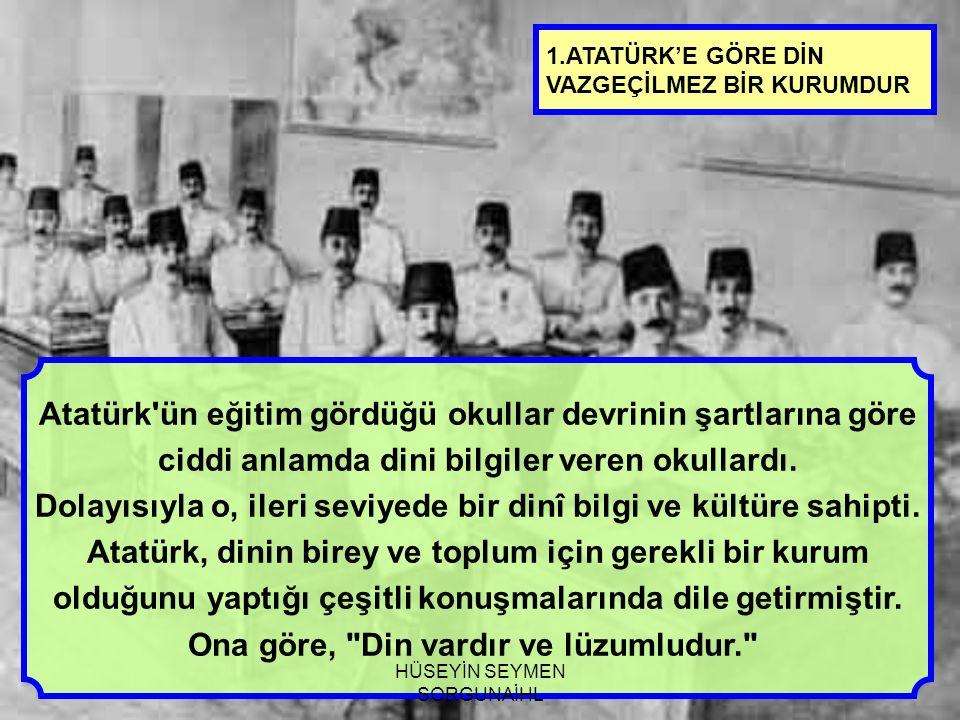 Atatürk ün eğitim gördüğü okullar devrinin şartlarına göre