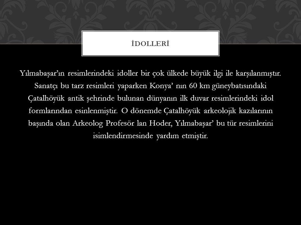 İDOLLERİ