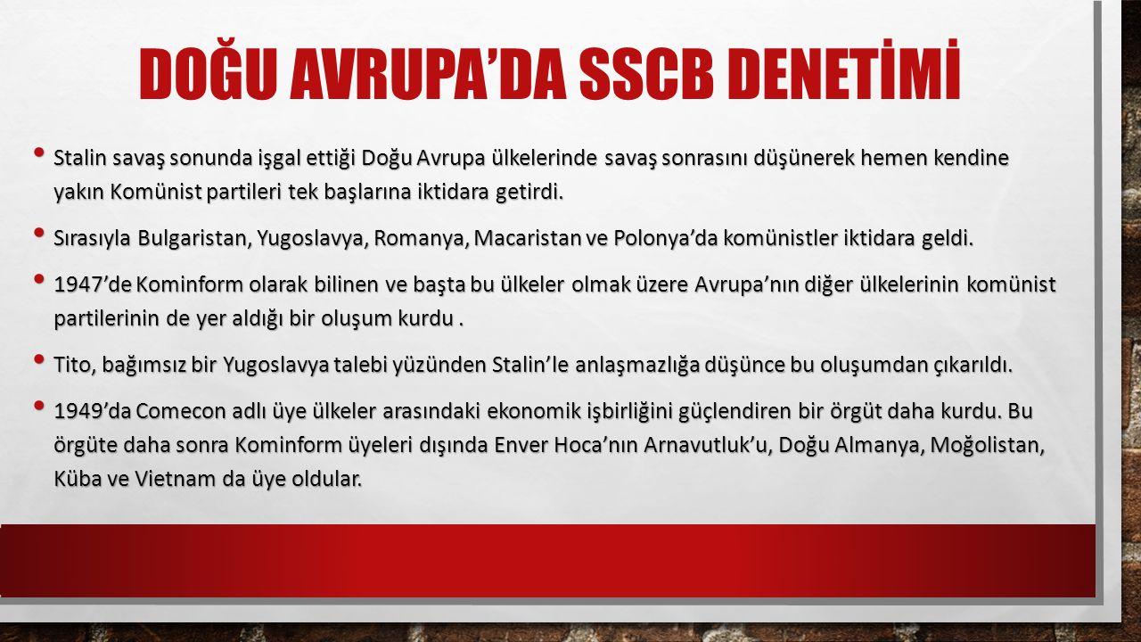 DOĞU AVRUPA'DA SSCB DENETİMİ