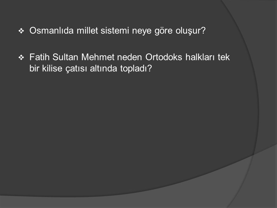 Osmanlıda millet sistemi neye göre oluşur
