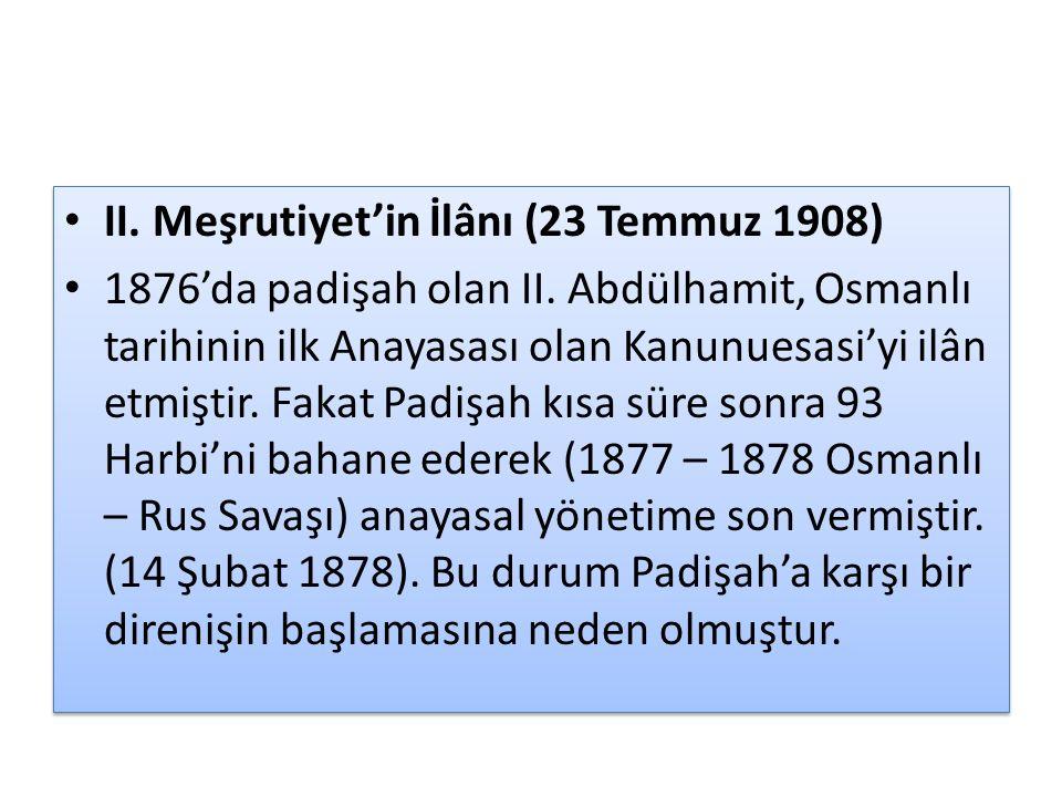 II. Meşrutiyet'in İlânı (23 Temmuz 1908)