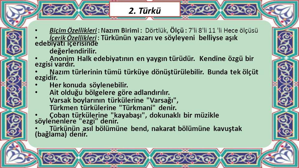 2. Türkü değerlendirilir.