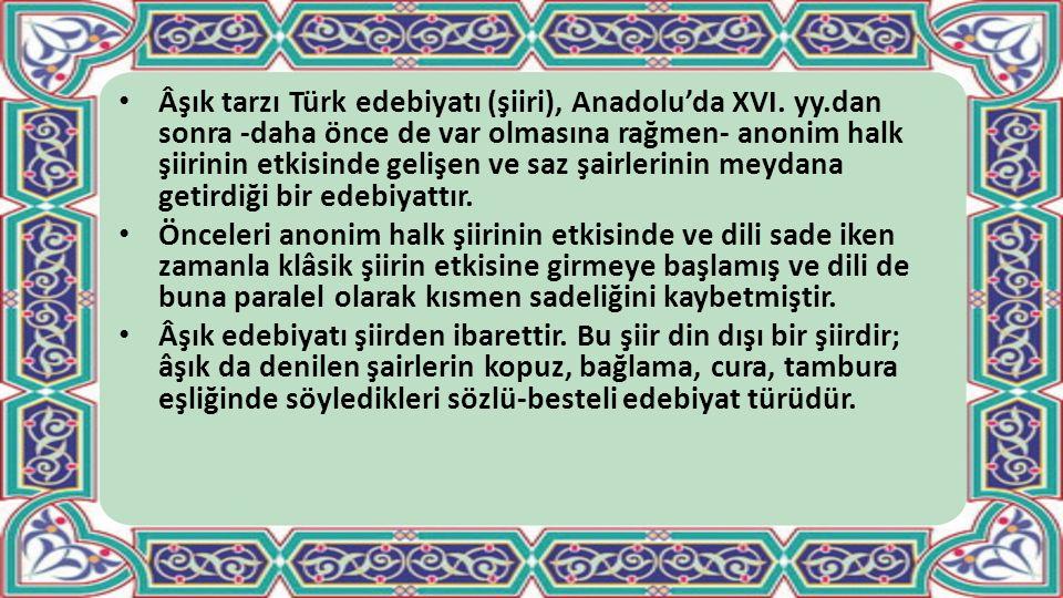 Âşık tarzı Türk edebiyatı (şiiri), Anadolu'da XVI. yy