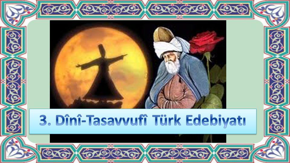 3. Dînî-Tasavvufî Türk Edebiyatı