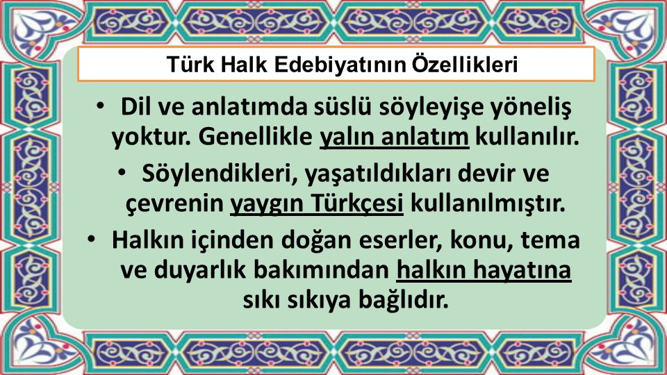 Türk Halk Edebiyatının Özellikleri