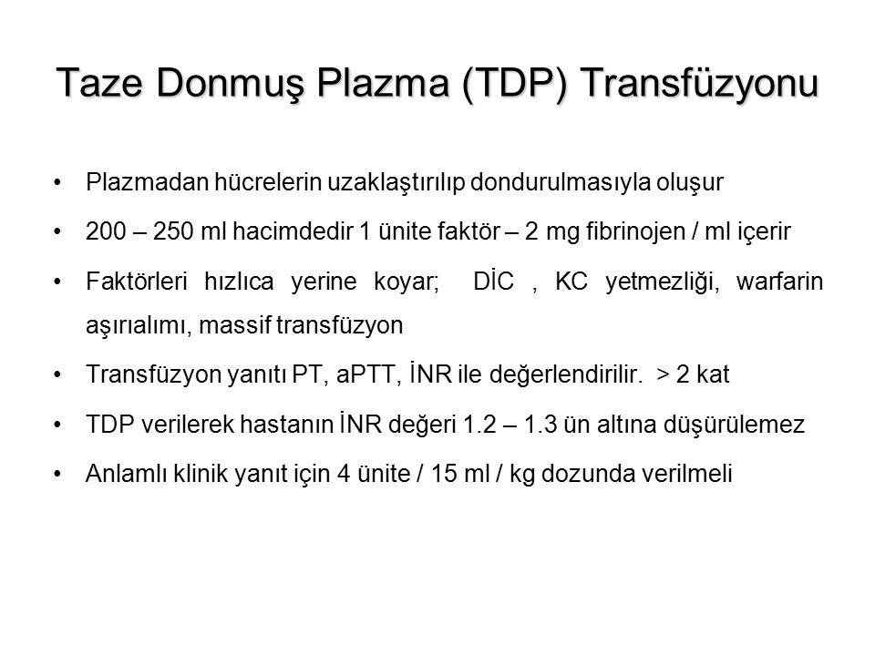 Taze Donmuş Plazma (TDP) Transfüzyonu