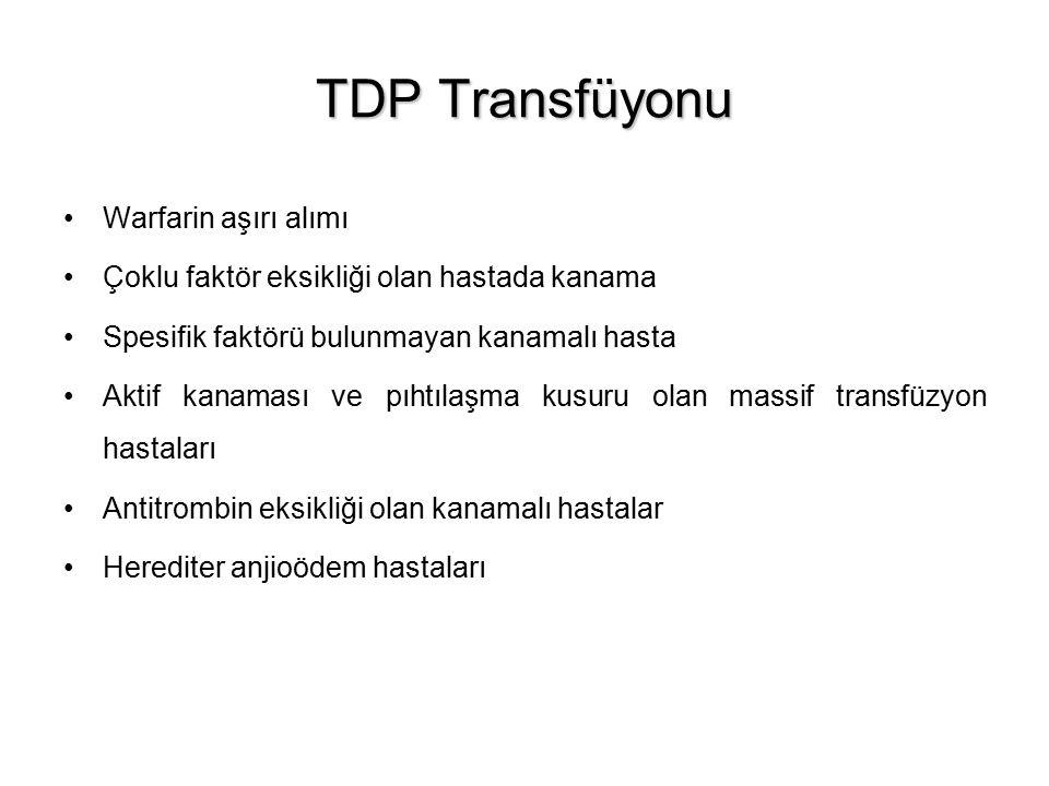 TDP Transfüyonu Warfarin aşırı alımı
