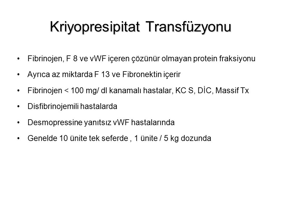 Kriyopresipitat Transfüzyonu