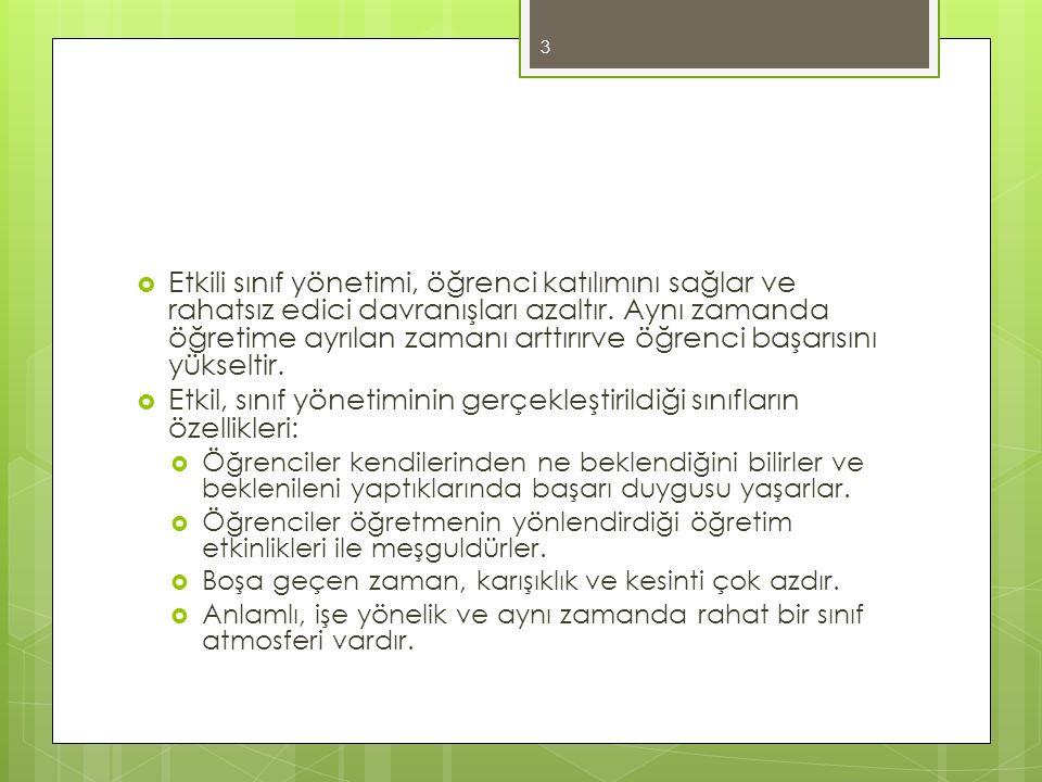 Etkil, sınıf yönetiminin gerçekleştirildiği sınıfların özellikleri: