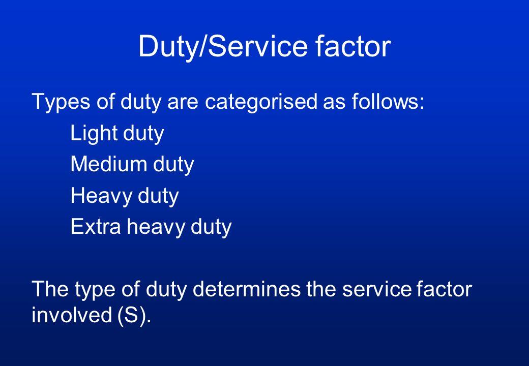 Duty/Service factor