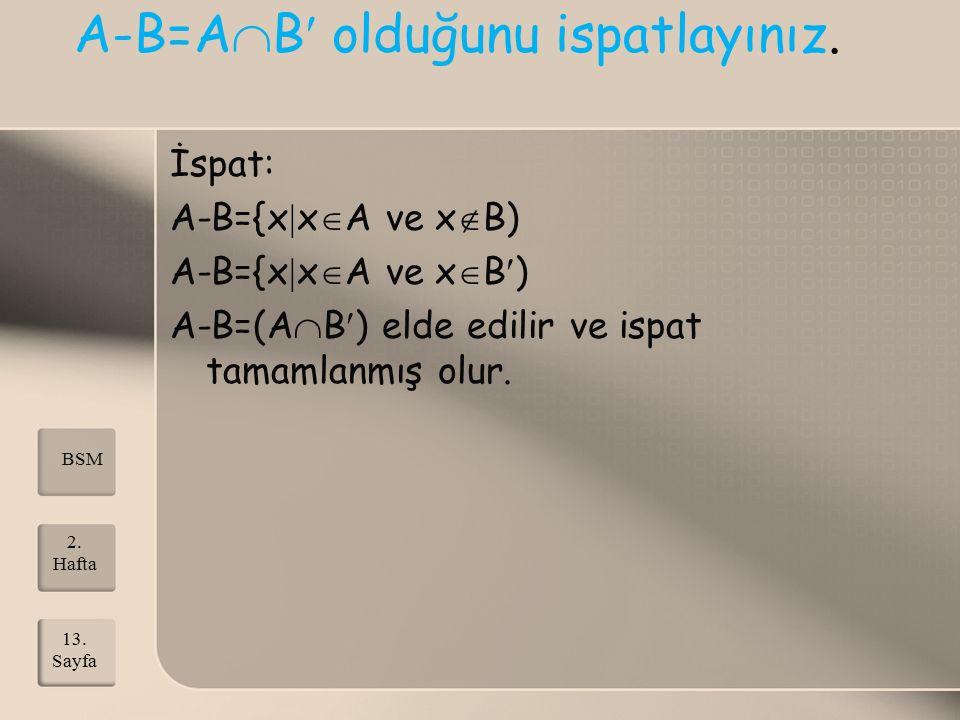 A-B=AB olduğunu ispatlayınız.