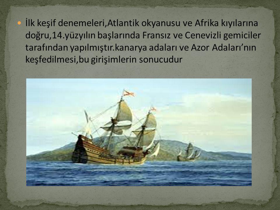 İlk keşif denemeleri,Atlantik okyanusu ve Afrika kıyılarına doğru,14