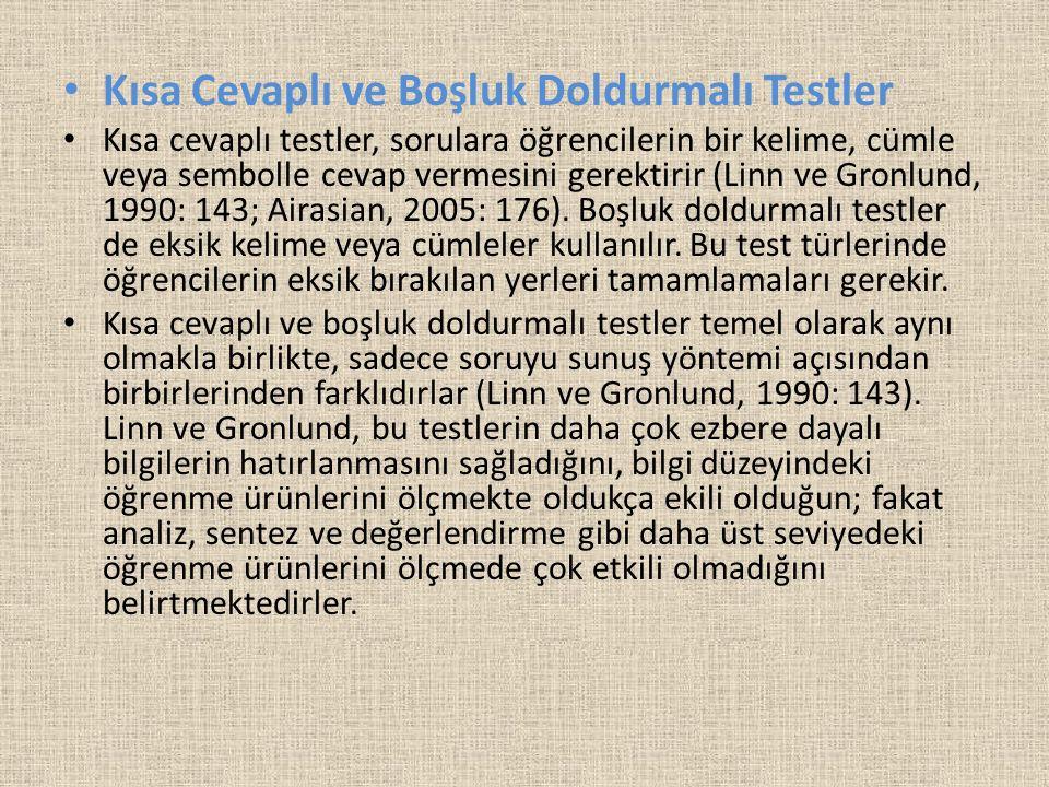 Kısa Cevaplı ve Boşluk Doldurmalı Testler