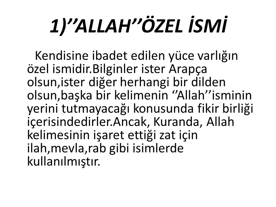 1)''ALLAH''ÖZEL İSMİ