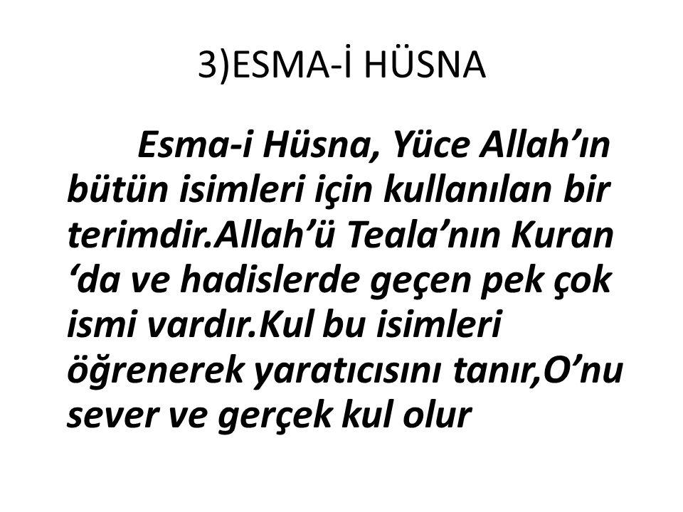 3)ESMA-İ HÜSNA