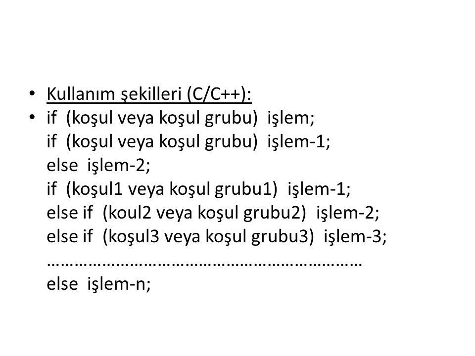 Kullanım şekilleri (C/C++):