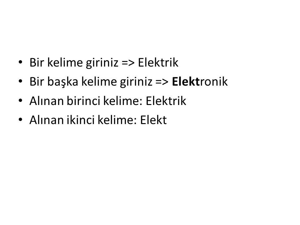 Bir kelime giriniz => Elektrik