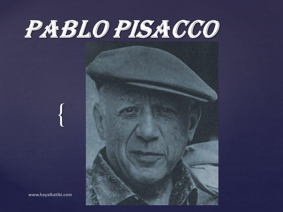 Pablo PiSaCCo www.hayalkatibi.com