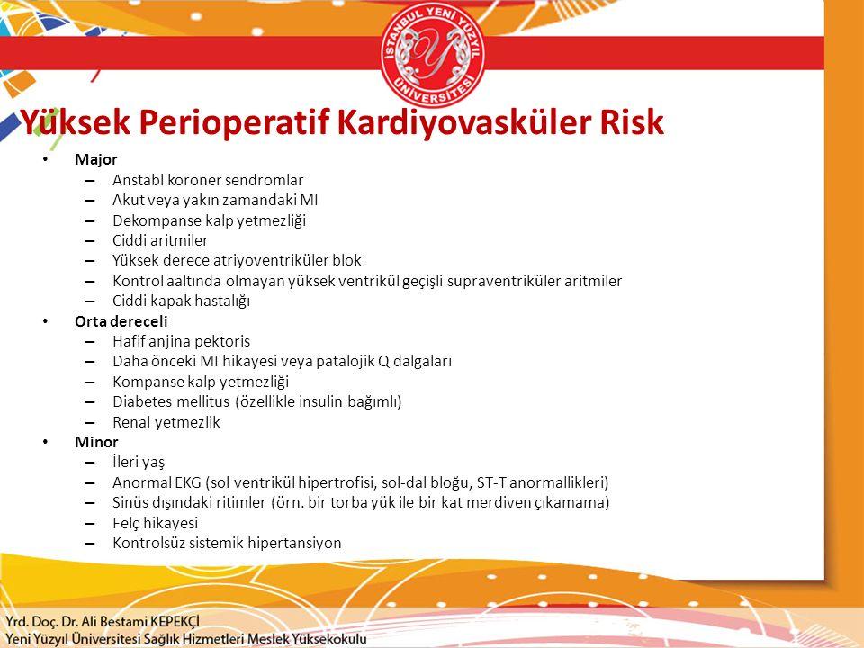 Yüksek Perioperatif Kardiyovasküler Risk