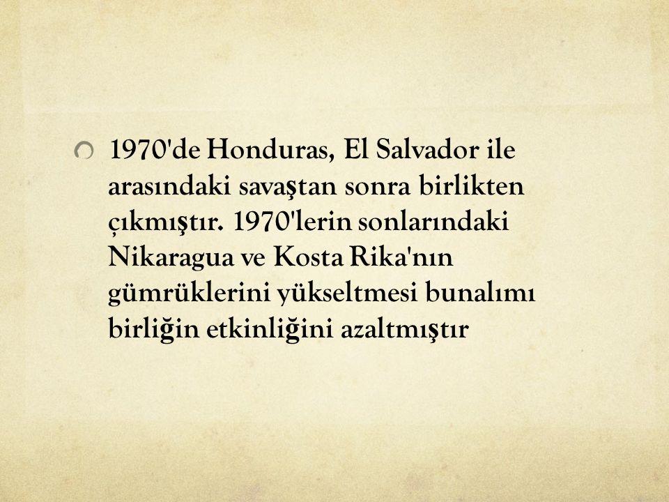 1970 de Honduras, El Salvador ile arasındaki savaştan sonra birlikten çıkmıştır.