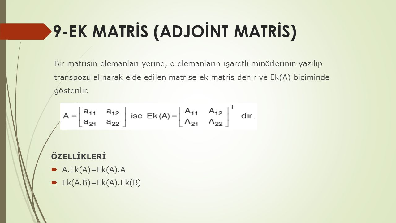 9-EK MATRİS (ADJOİNT MATRİS)