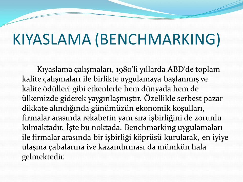 KIYASLAMA (BENCHMARKING)