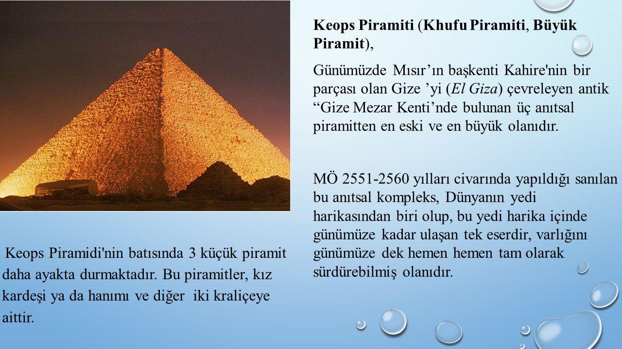 Keops Piramiti (Khufu Piramiti, Büyük Piramit),