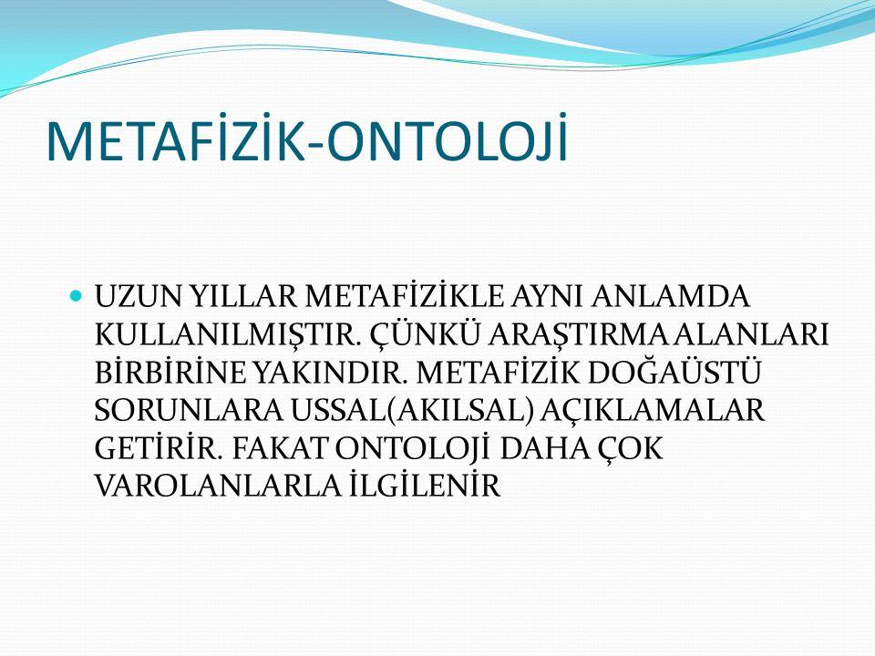 METAFİZİK-ONTOLOJİ